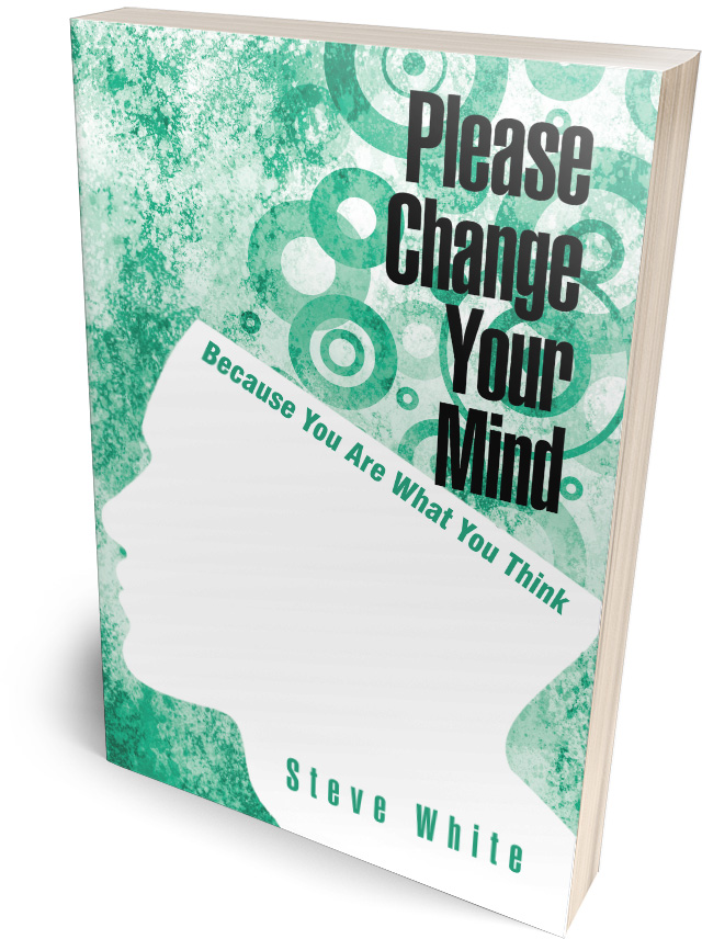 Book: Please Change Your Mind by Steve White
